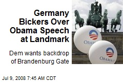 Germany Bickers Over Obama Speech at Landmark