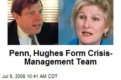 Penn, Hughes Form Crisis-Management Team