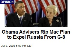 Obama Advisers Rip Mac Plan to Expel Russia From G-8