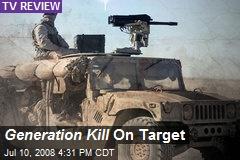 Generation Kill On Target