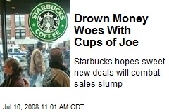 Drown Money Woes With Cups of Joe