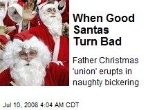 When Good Santas Turn Bad