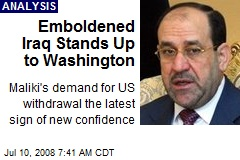 Emboldened Iraq Stands Up to Washington