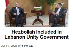 Hezbollah Included in Lebanon Unity Government