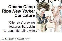 Obama Camp Rips New Yorker Caricature