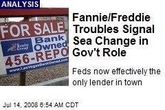 Fannie/Freddie Troubles Signal Sea Change in Gov't Role