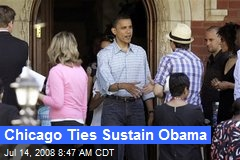 Chicago Ties Sustain Obama