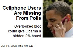 Cellphone Users Are Missing From Polls