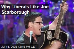 Why Liberals Like Joe Scarborough