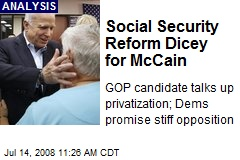 Social Security Reform Dicey for McCain
