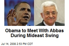 Obama to Meet With Abbas During Mideast Swing