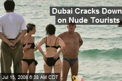 Dubai Cracks Down on Nude Tourists