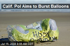 Calif. Pol Aims to Burst Balloons