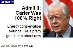 Admit It: Carter Was 100% Right