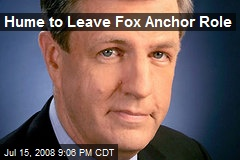 Hume to Leave Fox Anchor Role