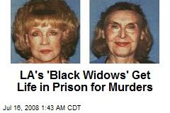 LA's 'Black Widows' Get Life in Prison for Murders