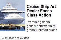 Cruise Ship Art Dealer Faces Class Action