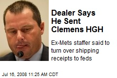 Dealer Says He Sent Clemens HGH