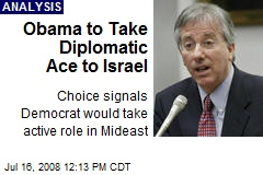 Obama to Take Diplomatic Ace to Israel