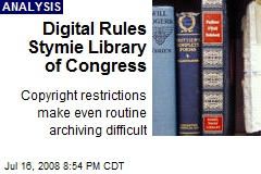 Digital Rules Stymie Library of Congress