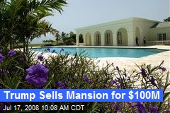 Trump Sells Mansion for $100M