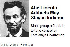Abe Lincoln Artifacts May Stay in Indiana