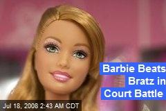 Barbie Beats Bratz in Court Battle