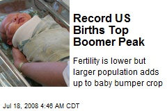 Record US Births Top Boomer Peak