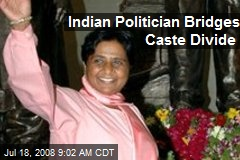 Indian Politician Bridges Caste Divide