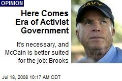 Here Comes Era of Activist Government