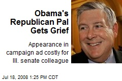 Obama's Republican Pal Gets Grief