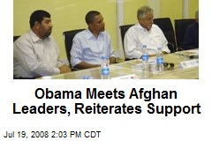 Obama Meets Afghan Leaders, Reiterates Support