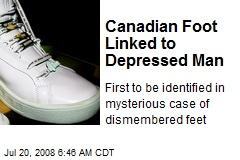 Canadian Foot Linked to Depressed Man