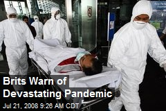 Brits Warn of Devastating Pandemic