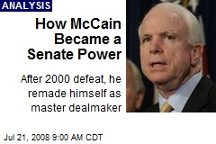 How McCain Became a Senate Power