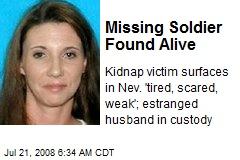 Missing Soldier Found Alive