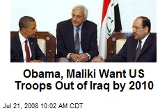 Obama, Maliki Want US Troops Out of Iraq by 2010