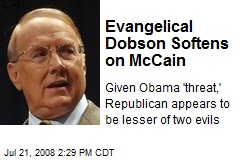 Evangelical Dobson Softens on McCain