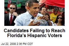 Candidates Failing to Reach Florida's Hispanic Voters