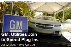 GM, Utilities Join to Speed Plug-Ins