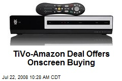 TiVo-Amazon Deal Offers Onscreen Buying
