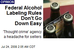 Federal Alcohol Labeling Rules Don't Go Down Easy
