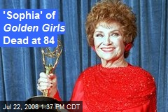 'Sophia' of Golden Girls Dead at 84