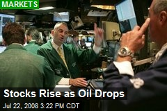 Stocks Rise as Oil Drops