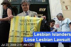Lesbian Islanders Lose Lesbian Lawsuit