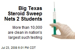 Big Texas Steroid Sweep Nets 2 Students