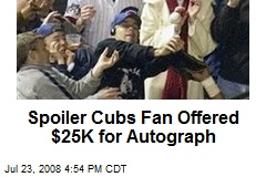 Spoiler Cubs Fan Offered $25K for Autograph