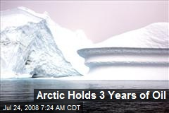 Arctic Holds 3 Years of Oil