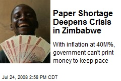 Paper Shortage Deepens Crisis in Zimbabwe