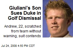 Giuliani's Son Sues Duke in Golf Dismissal